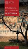 Mittelalterliche Monumente aus Bukowina