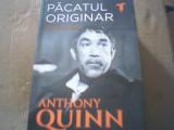Anthony Quinn - PACATUL ORIGINAR / O autobiografie { Nemira, 2018 }