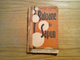 BALOANE DE SAPUN * Schite - Grigore Patriciu - Cultura Romaneasca, 222 p.