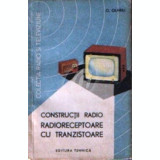 Constructii radio. Radioreceptoare cu tranzistoare