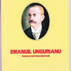 EMANUIL UNGUREANU, PRINOS DE CINSTE SI NEUITARE - PROT. DR. IOAN BUDE, 2009