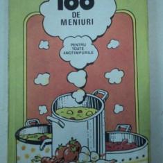 100 DE MENIURI PENTRU TOATE ANOTIMPURILE