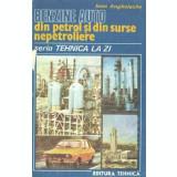 Benzine auto din petrol si din surse nepetroliere