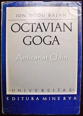 Octavian Goga. Monografie - Ion Dodu Balan foto