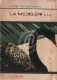 La Medeleni. Intre vanturi, vol. III