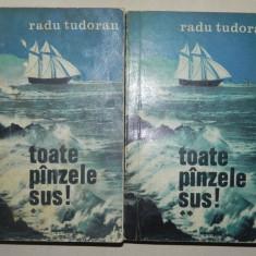 TOATE PANZELE SUS - RADU TUDORAN 2 VOLUME BUCURESTI 1973