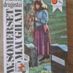 TRIUMFUL DRAGOSTEI - W. SOMERSET MAUGHAM