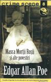 Edgar allan Poe - Masca mortii rosii si alte povestiri (stare: noua)