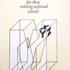 Mathematics for those entering techical schools