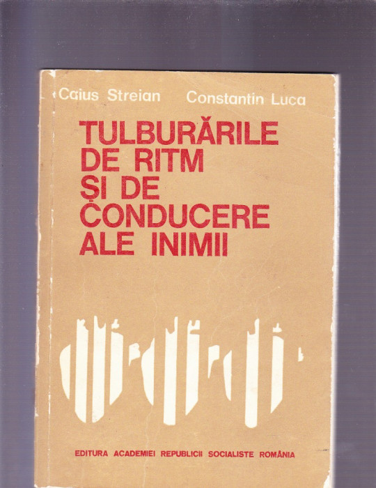 TULBURARILE DE RITM SI DE CONDUCERE ALE INIMII