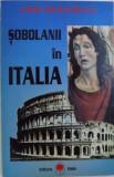 SOBOLANI IN ITALIA de GRID MODORCEA , 1995 , DEDICATIE *