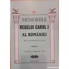 Memoriile Regelui Carol I al Romaniei (de un martor ocular) volumul IV