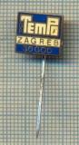 "Y 1330 INSIGNA -,,GP -TemPo"" -ZAGREB - CROATIA -IUGOSLAVIA  -PENTRU COLECTIONARI"