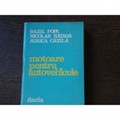 MOTOARE PENTRU AUTOVEHICULE - BAZIL POPA