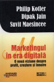 Cumpara ieftin Marketingul în era digitală. O nouă viziune despre profit, creștere și înnoire