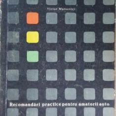Recomandari practice pentru amatorii auto- Victor Mateevici