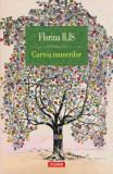 Cartea numerilor, Florina Ilis