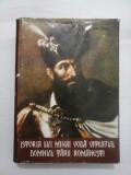 ISTORIA LUI MIHAI VODA VITEAZUL DOMNUL TARII ROMANESTI - ION SIRBU