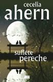 Suflete pereche/Cecelia Ahern, Allfa