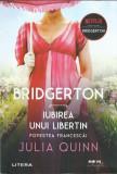 AS - JULIA QUINN - BRIDGERTON IUBIREA UNUI LIBERTIN. POVESTEA FRANCESCA