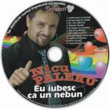CD Nicu Paleru – Eu Iubesc Ca Un Nebun