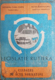 Legislatie rutiera 1984. Culegere de acte normative