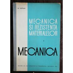 MECANICA SI REZISTENTA MATERIALELOR VOL I - M.SARIAN