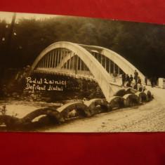 Ilustrata Defileul Jiului - Podul Lainici ,interbelica