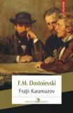 Fratii Karamazov/F.M. Dostoievski