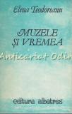 Cumpara ieftin Muzele Si Vremea Sau Fals Tratat De Meteorologie - Elena Teodoreanu