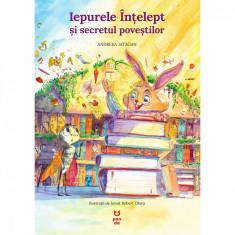 Carte Editura Pandora M, Iepurele intelept si secretul povestilor, Andreea Iatagan