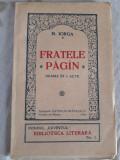 NICOLAE IORGA - FRATELE PĂGÎN