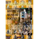 Diviziunea muncii sociale - Emile Durkheim
