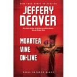 Moartea vine on-line - Jeffery Deaver, Rao