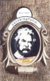 Autobiografie (Ed. Univers), Mark Twain