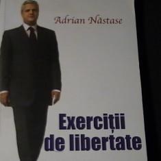 EXERCITII DE LIBERTATE-ADRIASN NASTASE-239 PG-
