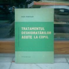 Tratamentul deshidratarilor acute la copil - Ioan Muntean