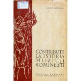 Contributii la istoria muzicii romanesti