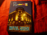 Ghidul Hotelurilor in Romania , 192 pag. ( fara an)