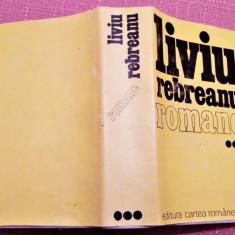 Romane Volumul 3. Editura Cartea Romaneasca, 1986 - Liviu Rebreanu