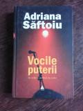 VOCILE PUTERII - ADRIANA SAFTOIU