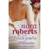 Nora Roberts, Fericiti pentru totdeauna