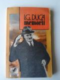 I G DUCA - MEMORII vol 1 Neutralitatea partea 1 1914 -1915      (4+1)
