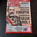 REVISTA EVENIMENTUL ISTORIC NR.7/2018, PRIMA MARE AFACERE DE CORUPTIE SI IMPLICAREA REGELUI CAROL I