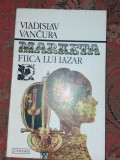 MARIETA FIICA LUI LAZAR VLADISLAV VANCURA T 12/ 13