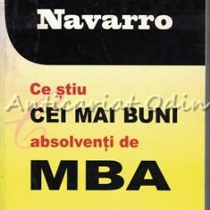 Ce Stiu Cei Mai Buni Absolventi De MBA - Peter Navarro