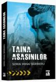 Taina asasinilor/Sorin Mihai Barbieru