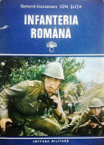 INFANTERIA ROMÂNĂ, Contribuții la istoricul armei, vol. 2 - Gen.lt. ION ȘUȚA