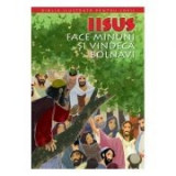 Biblia pentru copii 10. Iisus face minuni si vindeca bolnavi