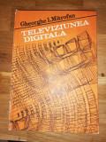 Televiziunea digitala - Gheorghe I. Mitrofan, 1986